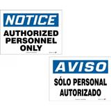 """NOTICE AUTHORIZED PERSONNEL ONLY"" Sign, Double-sided English Spanish, 10X14, PF-Cardstock, 10/pk"