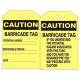 CAUTION BARRICADE TAG POTENTIAL HAZARD TAG, 6x3, Rigid Vinyl